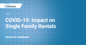 COVID-19: Impact on Single Family (Webcast Summary)